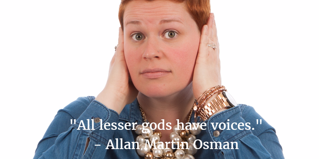 All lesser gods have voices