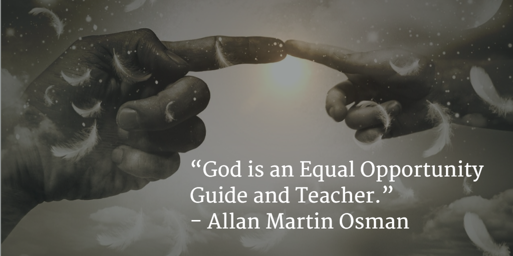 God is an Equal Opportunity Guide and Teacher - Quote Graphic