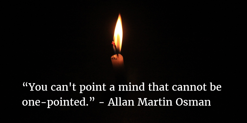 You Can't Point a Mind that Cannot Be One-Pointed
